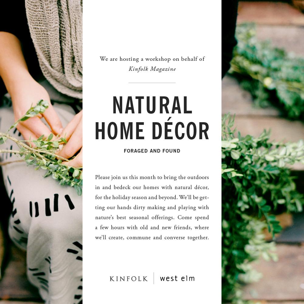 Kinfolk Workshop Natural Home Decor Victory Gardens